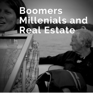 Boomers Millenials and Real Estate